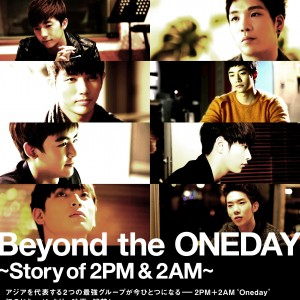 『Beyond the ONEDAY ~Story of 2PM & 2AM~』6/30全国公開!完成披露プレミア試写会のご招待券が当たる前売り特典第2弾!