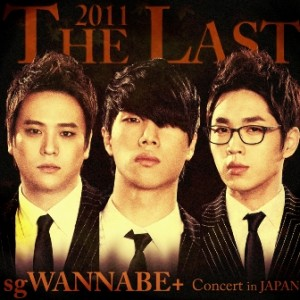 2011 THE LAST sg WANNA BE+ Concert in JAPAN
